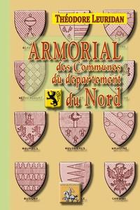 Armorial des communes du département du Nord - Théodore Leuridan  
