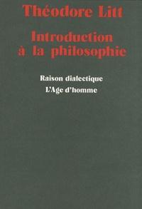 Théodore Litt - Introduction à la philosophie.