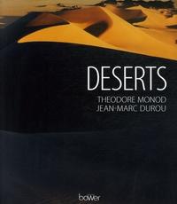 Théodore Monod et Jean-Marc Durou - Déserts.