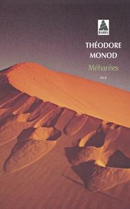 Théodore Monod - Méharées - Explorations au vrai Sahara.