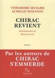 Théodore Musard et Achille Wolfoni - Chirac revient - Antimémoires Tome 2, Retour d'exil.