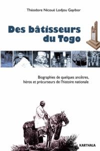 Des bâtisseurs du Togo - Biographies de quelques ancêtres, héros et précurseurs de lhistoire nationale.pdf
