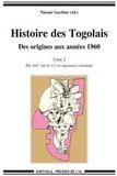 Théodore Nicoué Gayibor - Histoire des Togolais, Des origines aux années 1960 - Tome 2, Du XVIe siècle à l'occupation coloniale.
