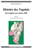 Théodore Nicoué Gayibor - Histoire des Togolais, Des origines aux années 1960.
