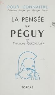 Théodore Quoniam et Henri Massis - La pensée de Péguy.