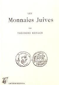 Théodore Reinach - Les monnaies juives.