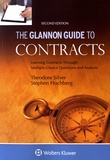 Theodore Silver et Stephen Hochberg - The Glannon Guide to Contracts - Learning Contracts Through Multiple-Choice Questions and Analysis.