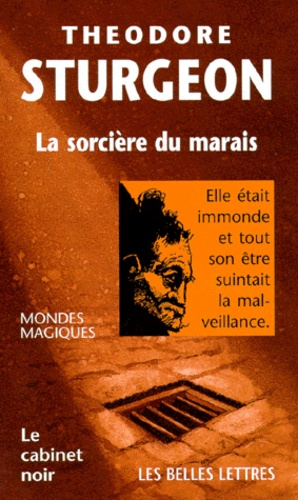 Theodore Sturgeon - La sorcière du marais.