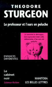 Theodore Sturgeon - Le professeur et l'ours en peluche.