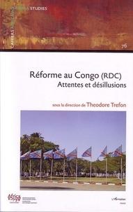 Theodore Trefon - Réformes au Congo (RDC) - Attentes et désillusions.