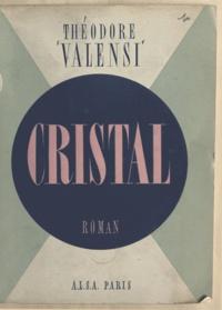 Théodore Valensi - Cristal.