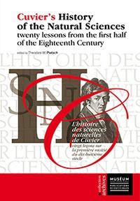 Theodore-W Pietsch - L'histoire des sciences naturelles de Cuvier - Vingt leçons sur la première moitié du dix-huitième siècle.