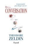 Theodore Zeldin - De la conversation.