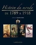Theodore Zeldin - Histoire du monde de 1789 à 1918.