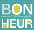 Theodore Zeldin et Jacques Chancel - Le bonheur - Conversations. 1 CD audio MP3