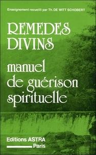 Theodosia De Witt Schobert - Remèdes divins.