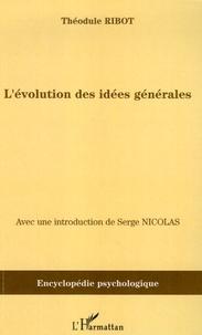 Théodule Ribot - L'évolution des idées générales - (1897).
