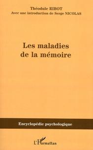 Théodule Ribot - Les maladies de la mémoire.