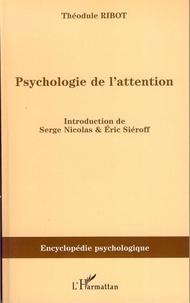 Théodule Ribot - Psychologie de l'attention (1889).