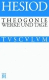 Theogonie / Werke und Tage - Griechisch - Deutsch.