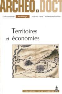 Théophane Nicolas et Aurélie Salavert - Territoires et économies - Actes de la 2e journée doctorale d'archéologie, Paris, 2 juin 2007.