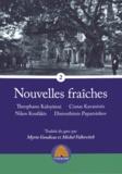 Theophano Kaloyanni et Costas Kavanozis - Nouvelles fraîches Tome 2 : .