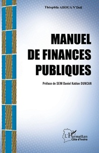 Manuel de finances publiques - Théophile Ahoua N'doli |