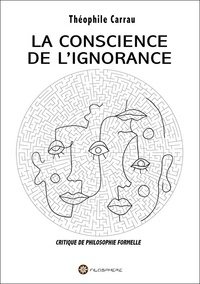 Theophile Carrau - La concience de l'ignorance.