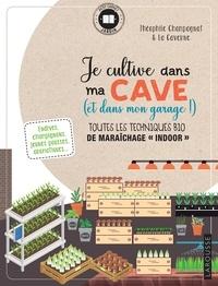 Libérez un téléchargement de livres de certification Je cultive dans ma cave (et mon garage aussi!) (Litterature Francaise) ePub