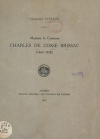Théophile Civrays - Madame la comtesse Charles de Cossé-Brissac, 1860-1928.