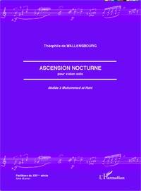 Théophile de Wallensbourg - Ascension nocturne pour violon solo dédiée à Muhammad al-Hani.