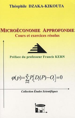 Théophile Dzaka-Kikouta - Microéconomie approfondie - Cours et exercices corrigés.