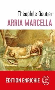 Théophile Gautier - Arria Marcella.