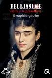 Théophile Gautier - Bellissime.
