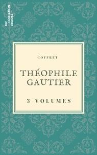 Théophile Gautier - Coffret Théophile Gautier - 3 textes issus des collections de la BnF.