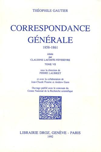 Théophile Gautier et Claudine Lacoste-Veysseyre - Correspondance générale - Tome 7, 1858-1861.