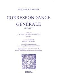 Théophile Gautier - Correspondance générale - Tome 5, 1852-1853.