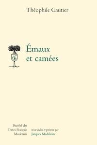 Théophile Gautier - Emaux et camées.