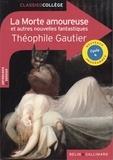 Théophile Gautier - La morte amoureuse et autres nouvelles fantastiques.
