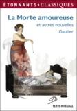 Théophile Gautier - La morte amoureuse et autres nouvelles.