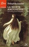 Théophile Gautier - La morte amoureuse + Une nuit de Cléopâtre.