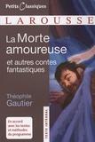Théophile Gautier - La Morte amoureuse - Et autres contes fantastiques.