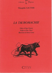 Théophile Gautier - La tauromachie.