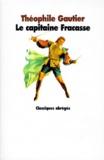 Théophile Gautier - Le capitaine Fracasse.