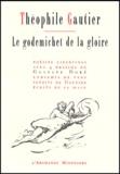 Théophile Gautier - Le godemichet de la gloire.