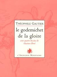 Théophile Gautier - Le godemichet de la gloire - Poésies libertines.