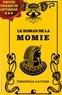 Théophile Gautier - Le Roman de la momie.