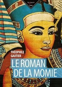 Le Roman de la momie - Théophile Gautier |
