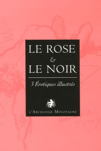 Théophile Gautier et Manuel de Guez - Le rose et le noir Coffret en trois volumes : Le godemichet de la gloire ; Nouveau lexique érotique ; Manuel d'érotologie abyssine - 3 Erotiques illustrés.