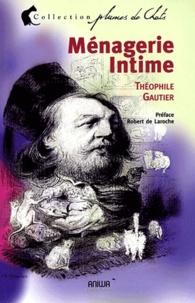 Théophile Gautier - Ménagerie intime.
